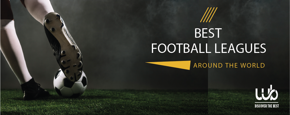 Best Football leagues around the world