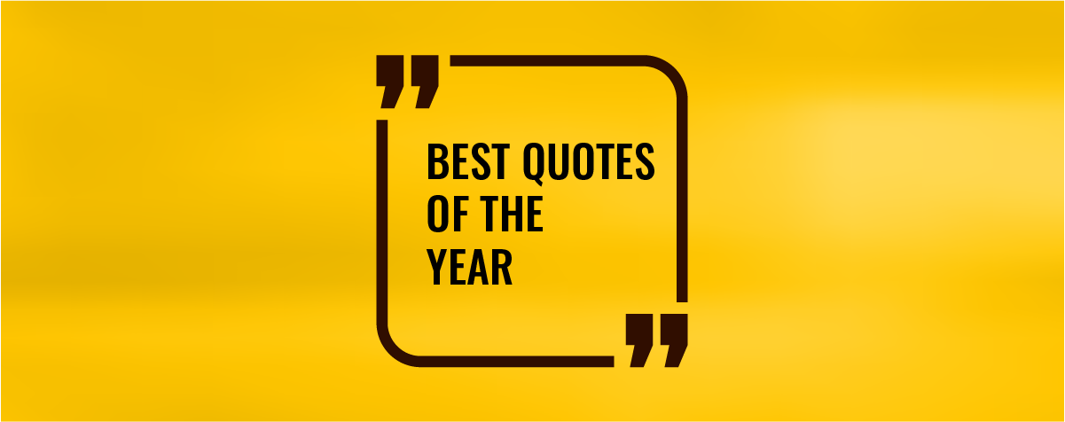 Best Quotes of The Year